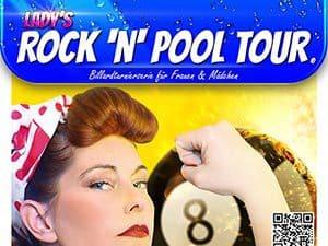 Ladys Rock'n Pool Tour
