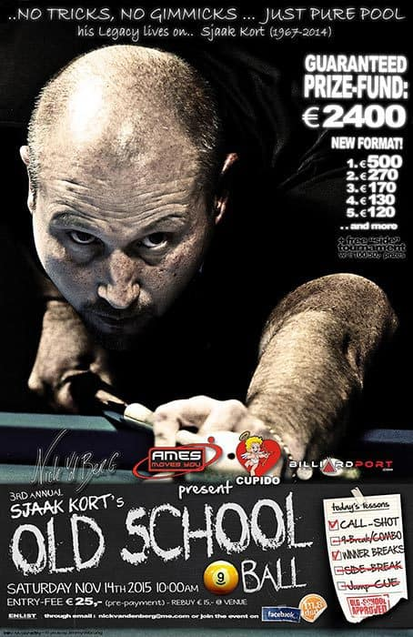 "3rd Annual Sjaak Kort's ""Old School"" 9 Ball 2015"